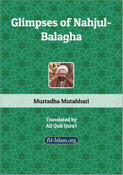 Glimpses of Nahjul-Balagha